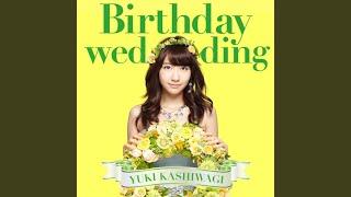 Birthday wedding