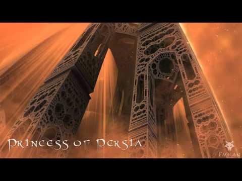 Faolan - Princess of Persia [Traditional Persian Music]