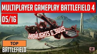 Top Battlefield 4 -- Multiplayer Gameplay G_SuuS -- 05