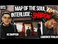 NEW BTS 방탄소년단 MAP OF THE SOUL : 7 'Interlude : Shadow'  REACTION Comeback Trailer