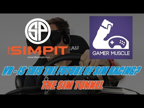 VR - Is this the future of Sim Racing? - Sim Tunnel