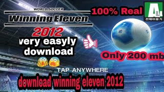 Download lagu How to download winning eleven 2012 only 200 mb