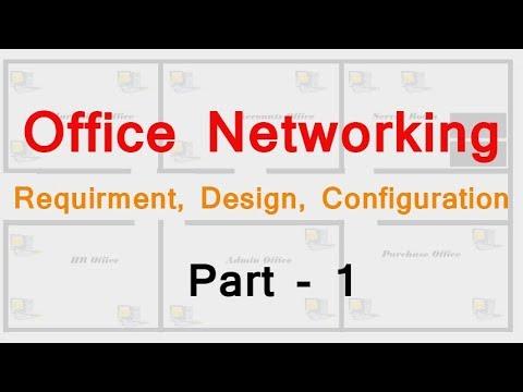 Office Networking | Requirement, Design, Configuration By Tech Guru Manjit Part 1
