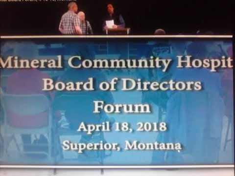 Mineral Community Hospital Board Forum, 4-18-18, Montana
