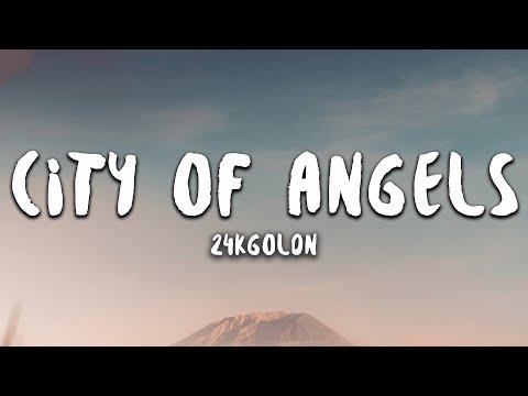 24KGoldn - CITY OF ANGELS (Lyrics)