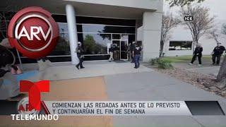 Redadas masivas comenzaron antes de lo previsto | Al Rojo Vivo | Telemundo