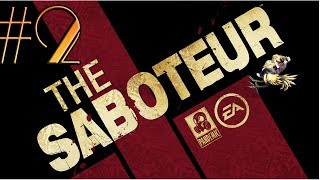 Let's Play The Saboteur Gameplay/Walkthrough [PC] [1080p] Part 2: Early Flashback