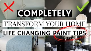 LIFE CHANGING PAINT TIPS THAT WILL COMPLETELY TRANSFORM YOUR HOME | EASY FIXES FOR DESIGN MISTAKES