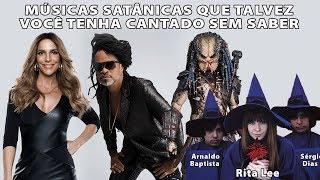 MÚSICAS SATÂNICAS QUE TALVEZ VOCÊ TENHA CANTADO thumbnail