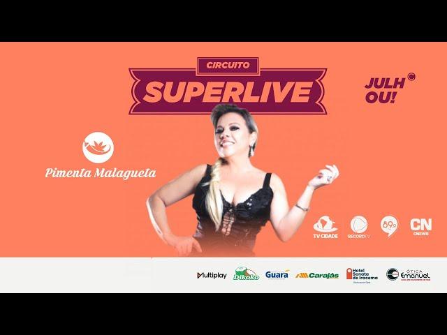 LIVE BANDA PIMENTA MALAGUETA | #CircuitoSUPERLIVE #SUPERLIVEGCC
