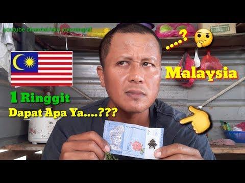 1 Ringgit Di Malaysia Dapat Apa Ya....?