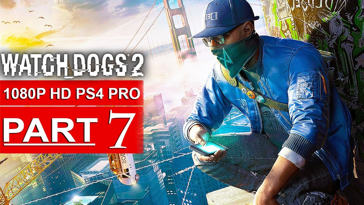 Watch dogs 2 walkthrough no commentary