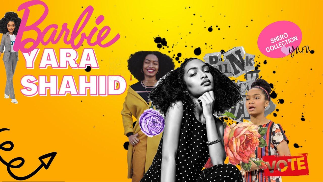 Barbie - Yara Shahidi