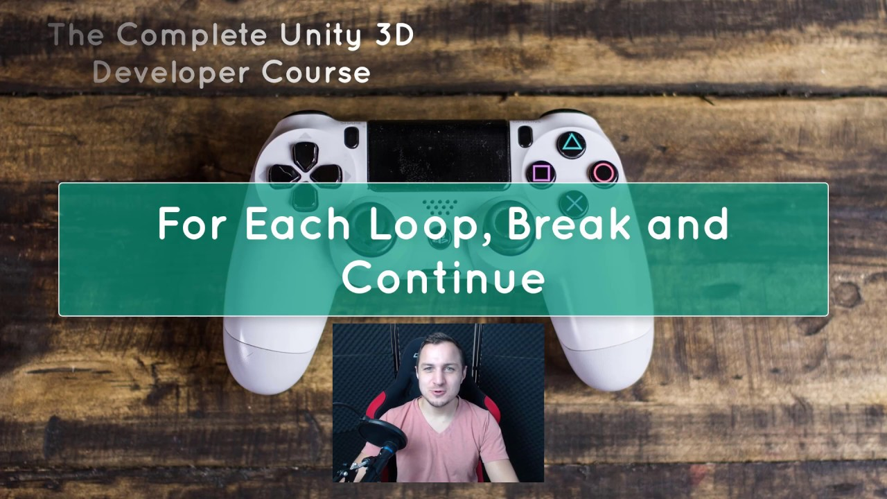 #23 Unity 3D Game Development Tutorial for Beginners - Foreach Loop Break and Continue