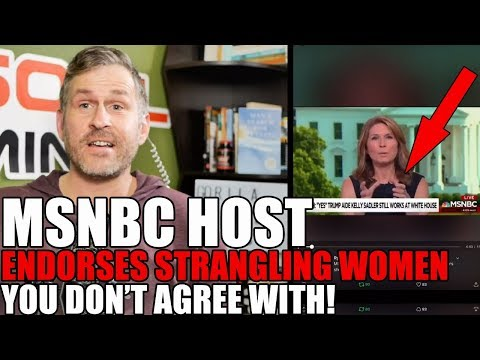 MSNBC Host Endorses Strangling Women You Don't Agree With | Mike Cernovich