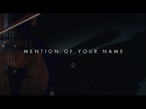 Mention of Your Name (Lyric Video) // After All These Years // Brian and Jenn Johnson