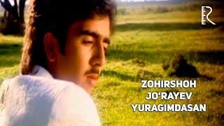 Zohirshoh Jo 39 Rayev Yuragimdasan Зохиршох Жураев - Юрагимдасан.mp3
