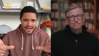 Full Interview | Bill Gates on The Daily Social Distancing Show with Trevor Noah