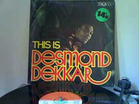 DESMOND DEKKAR, Music like dirt.