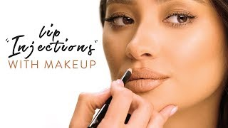 """Lip Injections"" with Makeup 