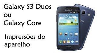 Galaxy S3 Duos / Galaxy Core / Hands-On de Funções / DavidTecNew