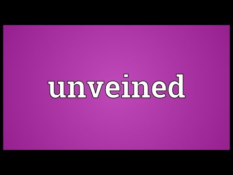 Unveined Meaning