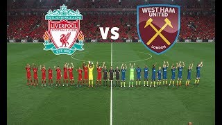 Liverpool vs West Ham United - England Premier League Gameweek 1 | Gameplay PC