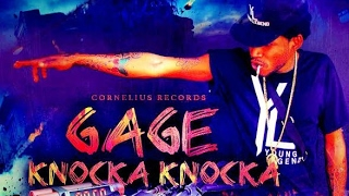 Gage - Knocka Knocka | Explicit | Official Audio | February 2017