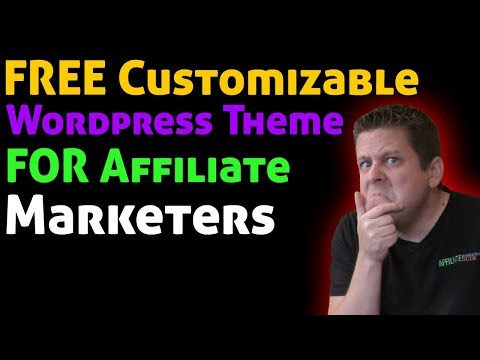 Free High Converting WordPress Theme For Affiliate Marketing – Customize In 3 Minutes
