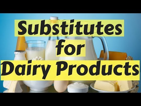 Nondairy Substitutes for 7 Common Dairy Products