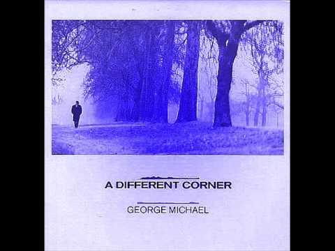 GEORGE MICHAEL - A DIFFERENT CORNER LYRICS