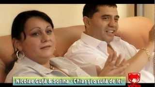 Nicolae Guta & Sorina - Chiar si o suta de lei
