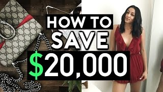 HOW TO SAVE $20,000 A YEAR |  EASY STEPS TO SAVE MONEY
