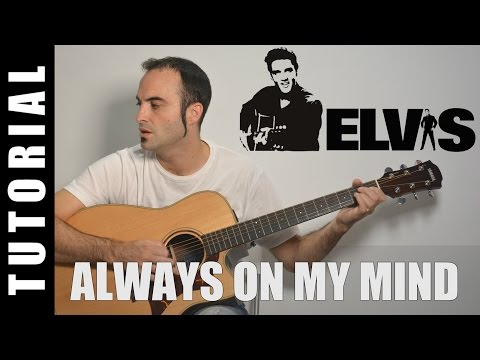 How to play Always on my mind - Elvis Presley / Pet Shop Boy EASY Tutorial CHORDS and LYRICS, TABS