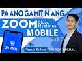 PAANO GAMITIN ANG ZOOM SA MOBILE PHONE (TAGALOG)