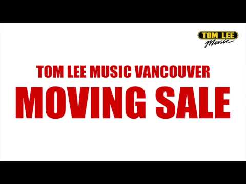 Tom Lee Music Music Vancouver Store Moving Sale