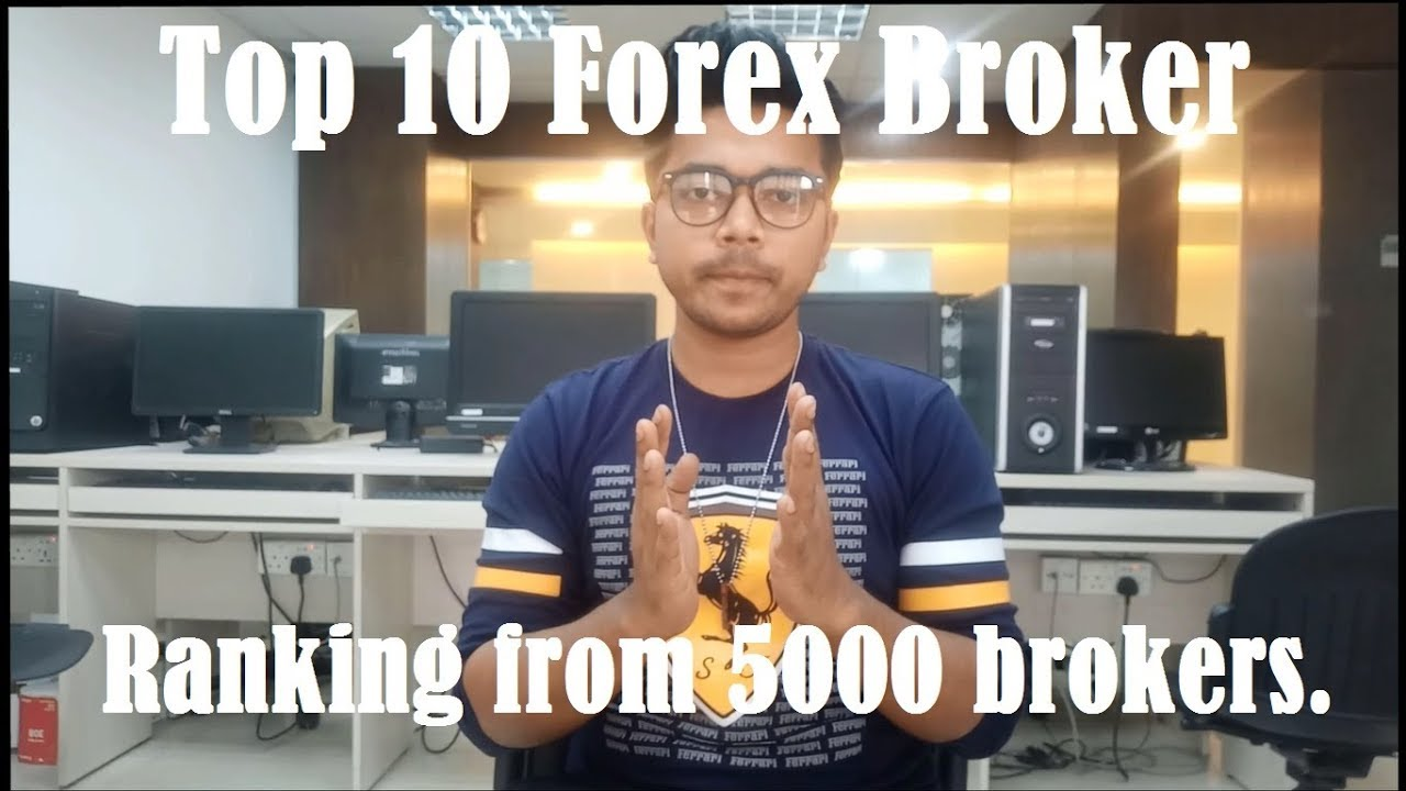 Top 10 best forex broker in the world
