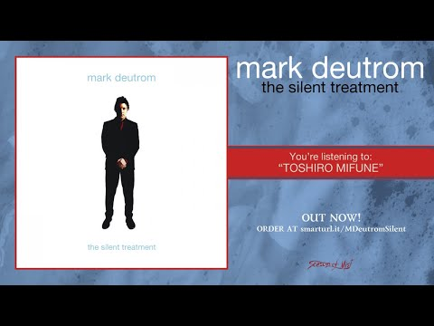 Mark Deutrom - The Silent Treatment (2018) Full album