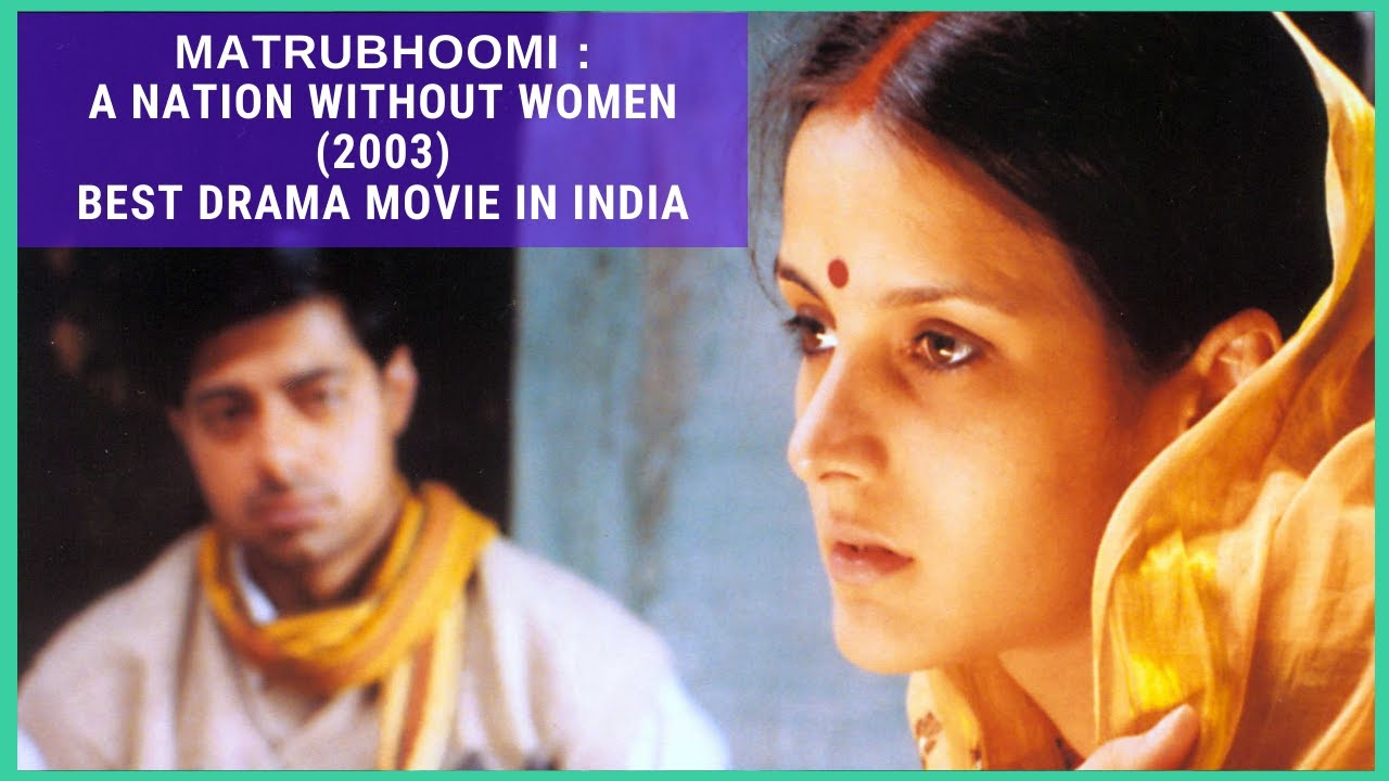 Download Matrubhoomi : A Nation Without Women (2003)   Best Drama Movie