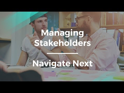 How to Improve Managing Stakeholders by Navigate Next PM
