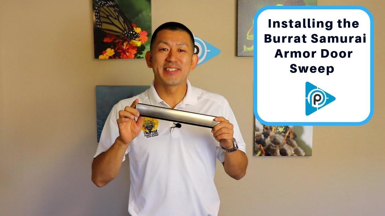 How to install the Burrat Samurai Armor Door Sweep (episode 70)