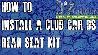 Club Car DS Rear Seat Kit | How to Install Video | Installing a Golf Cart Back Seat(How to install a rear flip seat kit on a Club Car DS golf cart. Our installation video will brake down the steps for installing our Club Car back seat. Our Club Car ..., 2011-10-22T11:34:43.000Z)