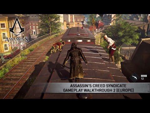 Assassin's Creed Syndicate Gameplay Walkthrough 2 [EUROPE]