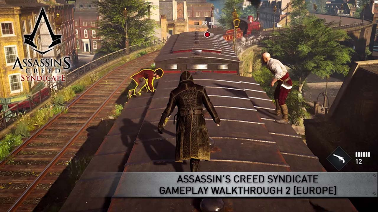 Assassin S Creed Syndicate Gameplay Walkthrough 2 Europe Youtube