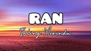 RAN - Saling Merindu [Video Lirik]