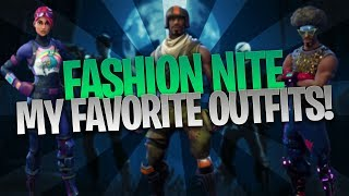 FASHION NITE | Fortnite: Battle Royale Favorite Skins/Outfits!