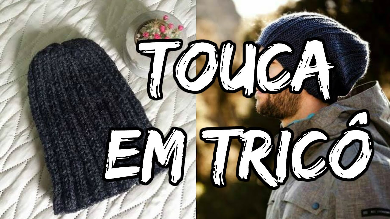 8aa5a36104148 TOUCA EM TRICÔ MASCULINA - Por Clarisse Froner - YouTube