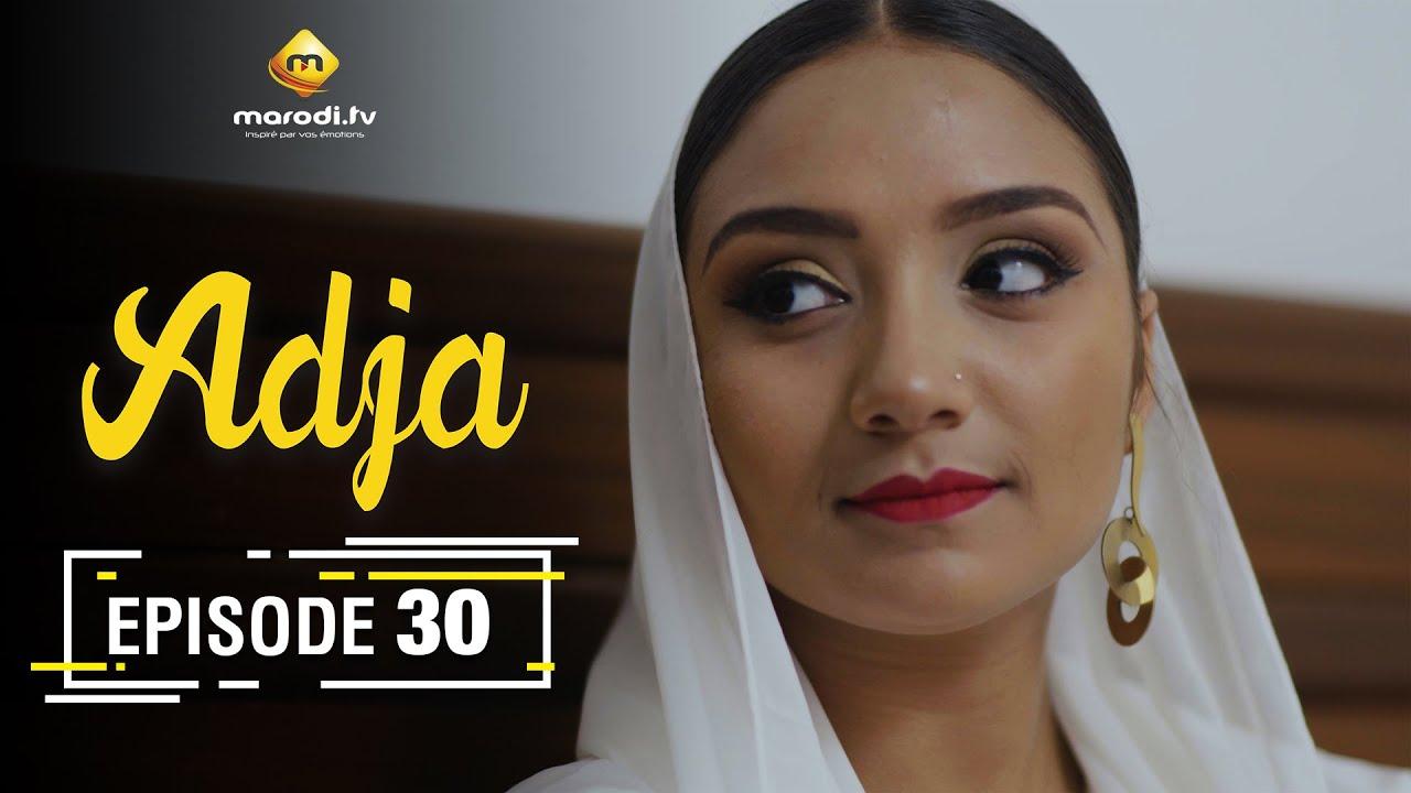 Adja Série - Ramadan 2021 - Episode 30