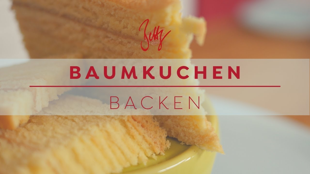 Baumkuchen Backen Betty S Sugar Dreams Youtube
