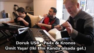 Doruk USB - Pa4x & Kronos 2017 Ümit Yaşar (Iki elin kanda olsada gel)
